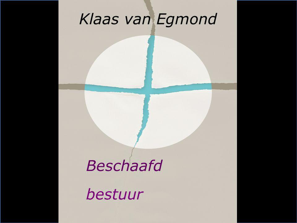 Beschaafd bestuur Klaas van Egmond
