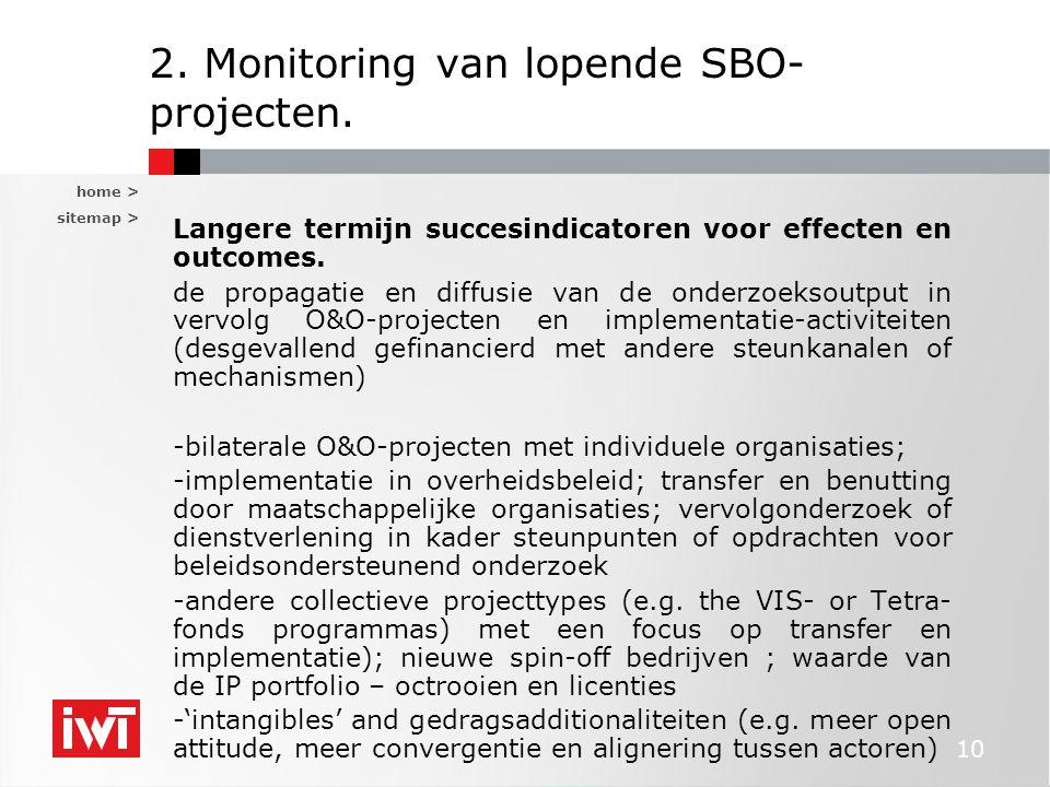 home > sitemap > 10 2. Monitoring van lopende SBO- projecten. Langere termijn succesindicatoren voor effecten en outcomes. de propagatie en diffusie v