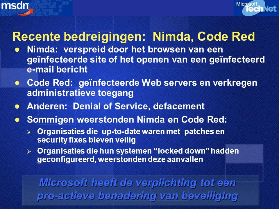 De Industrie heeft een verplichting naar haar klanten Software en gevoeligheden zijn inherent; dit is geen excuus voor Microsoft producten  Recente gevoeligheden: Code Red, Nimda Beveiliging is een industrie-wijd onderwerp, Microsoft heeft een speciale verplichting naar haar klanten John McCormick, TechRepublic, Inc., September 24, 2001, based on data provided by Security Focus Bugtraq