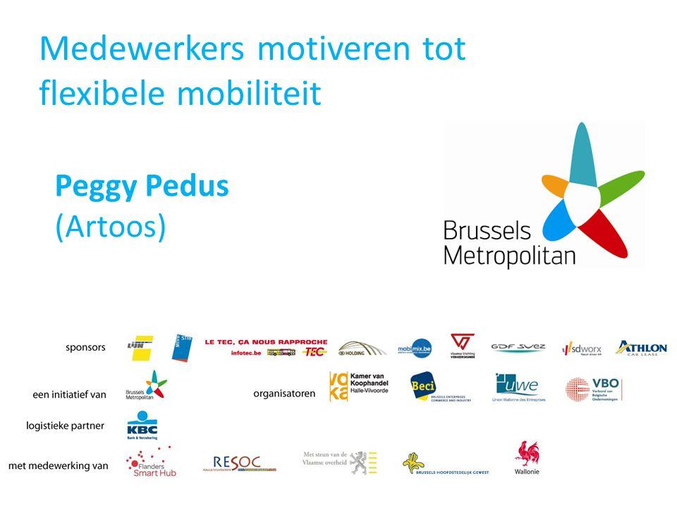 Medewerkers motiveren tot flexibele mobiliteit Peggy Pedus (Artoos)