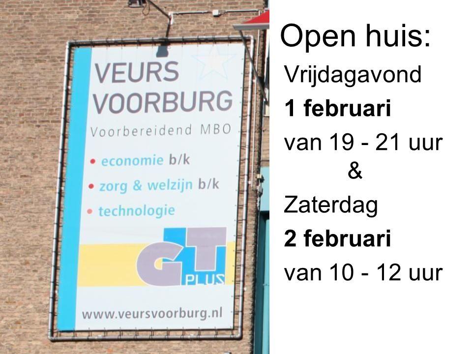 Open huis: Vrijdagavond 1 februari van 19 - 21 uur & Zaterdag 2 februari van 10 - 12 uur