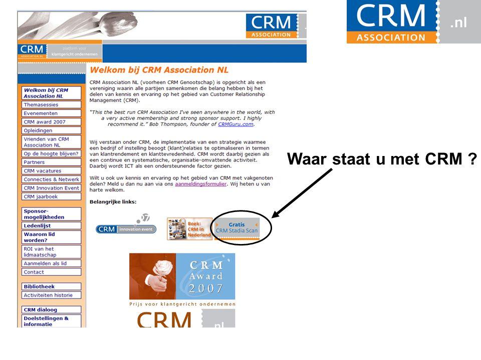 Waar staat u met CRM ?