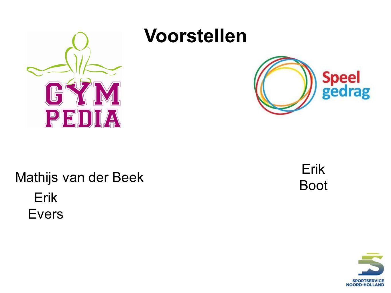 Voorstellen Erik Boot Erik Evers Mathijs van der Beek