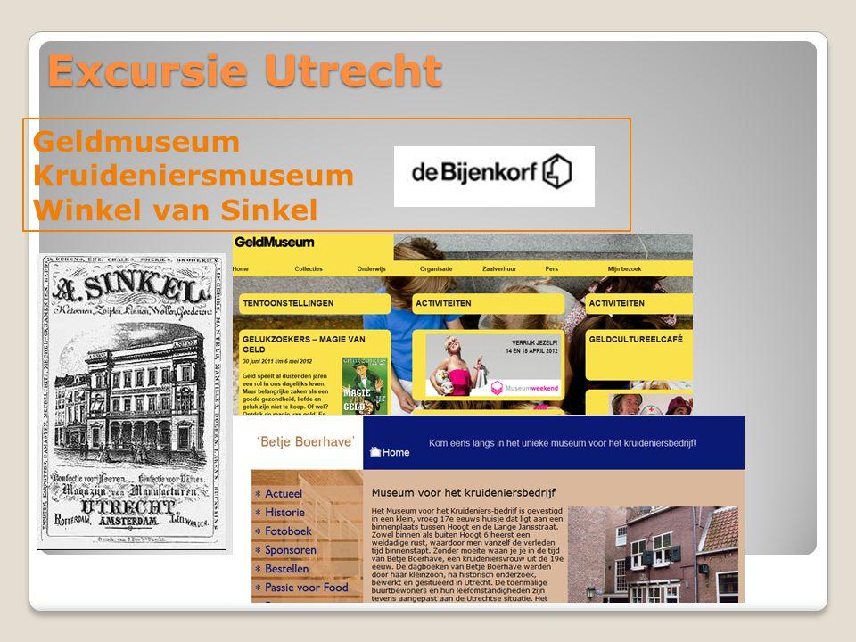 Excursie Utrecht Geldmuseum Kruideniersmuseum Winkel van Sinkel