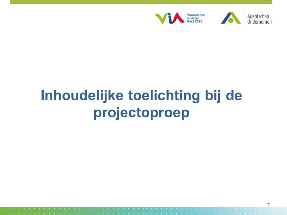 Inhoudelijke toelichting bij de projectoproep 7