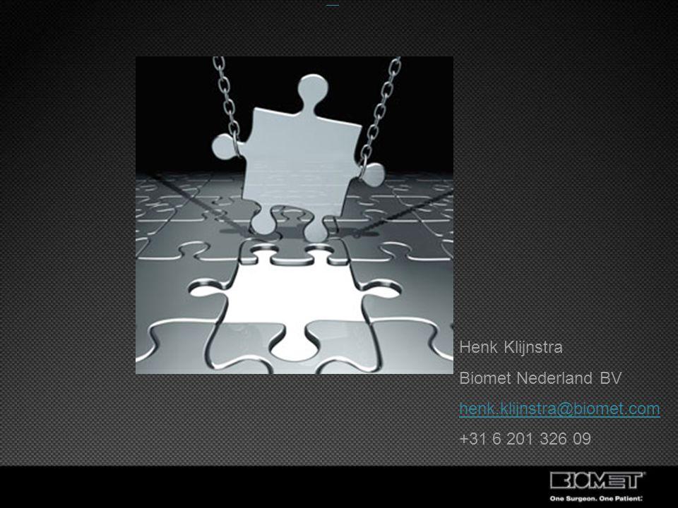 Henk Klijnstra Biomet Nederland BV henk.klijnstra@biomet.com +31 6 201 326 09