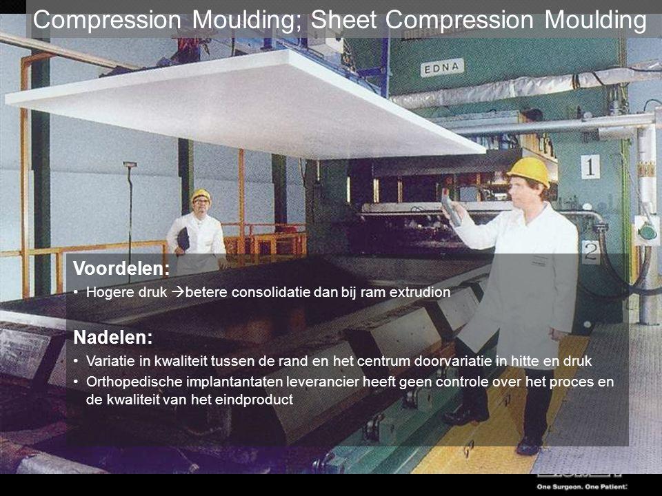 Compression Moulding; Sheet Compression Moulding Voordelen: Hogere druk  betere consolidatie dan bij ram extrudion Nadelen: Variatie in kwaliteit tus