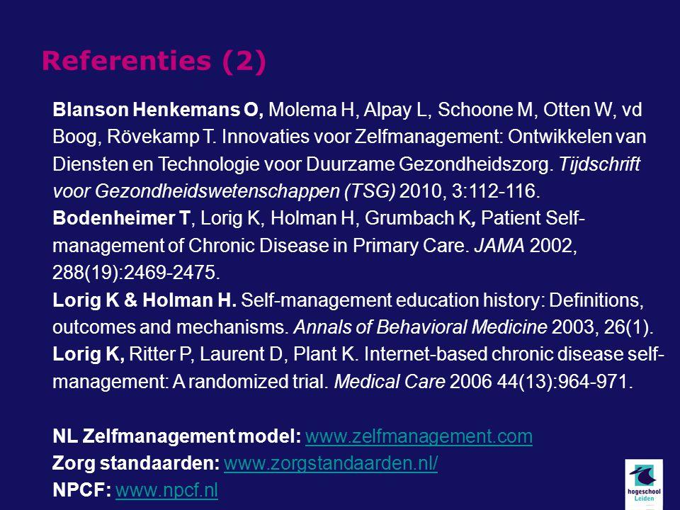 Referenties (2) Blanson Henkemans O, Molema H, Alpay L, Schoone M, Otten W, vd Boog, Rövekamp T.