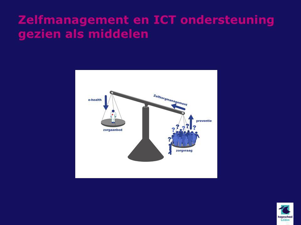 Zelfmanagement en ICT ondersteuning gezien als middelen
