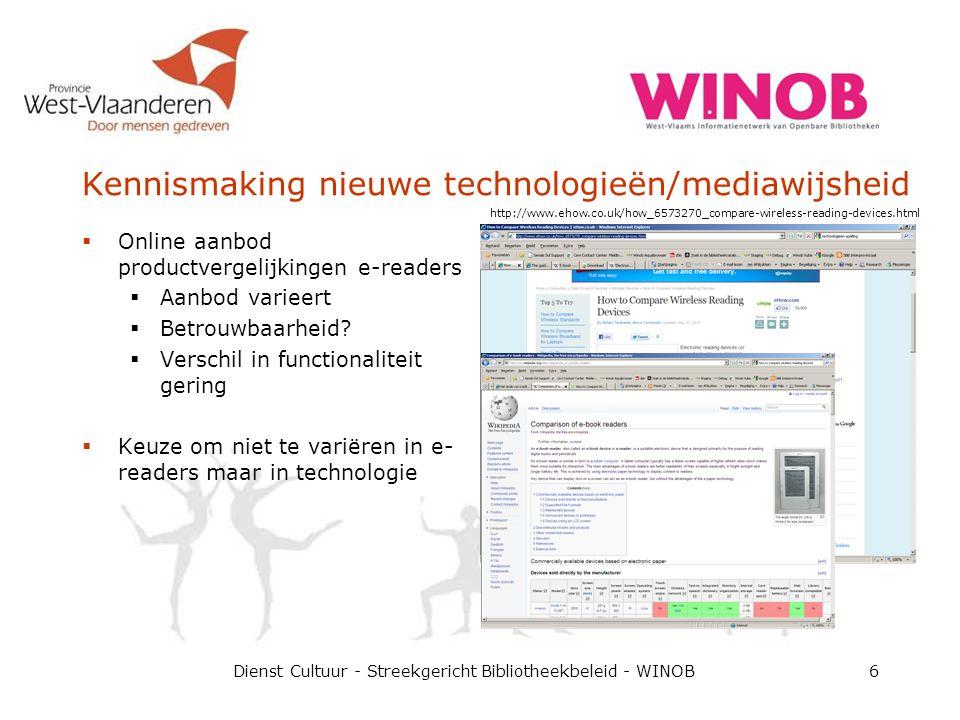 Kennismaking nieuwe technologieën/mediawijsheid  Online aanbod productvergelijkingen e-readers  Aanbod varieert  Betrouwbaarheid.