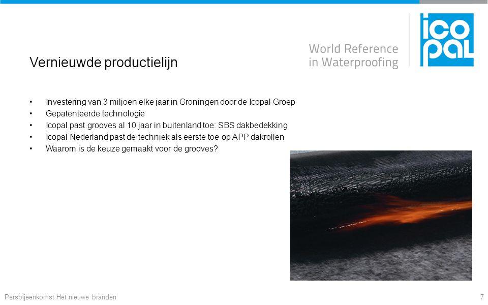 Vernieuwde productielijn Investering van 3 miljoen elke jaar in Groningen door de Icopal Groep Gepatenteerde technologie Icopal past grooves al 10 jaar in buitenland toe: SBS dakbedekking Icopal Nederland past de techniek als eerste toe op APP dakrollen Waarom is de keuze gemaakt voor de grooves.