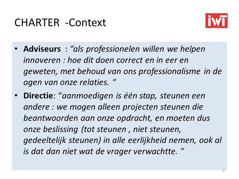 CHARTER -Context Adviseurs : als professionelen willen we helpen innoveren : hoe dit doen correct en in eer en geweten, met behoud van ons professionalisme in de ogen van onze relaties.