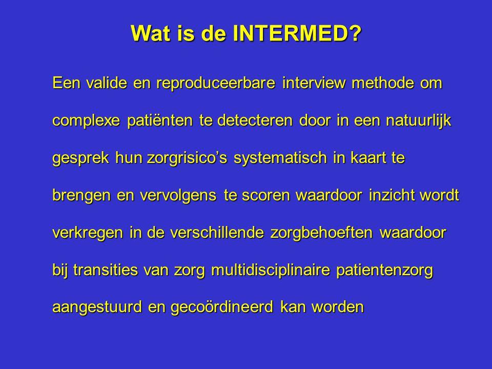 Middel De arts en de verpleegkundigen moeten met behulp van de INTERMED-methode in staat zijn om zelf de integrale zorg die een patiënt nodig heeft te