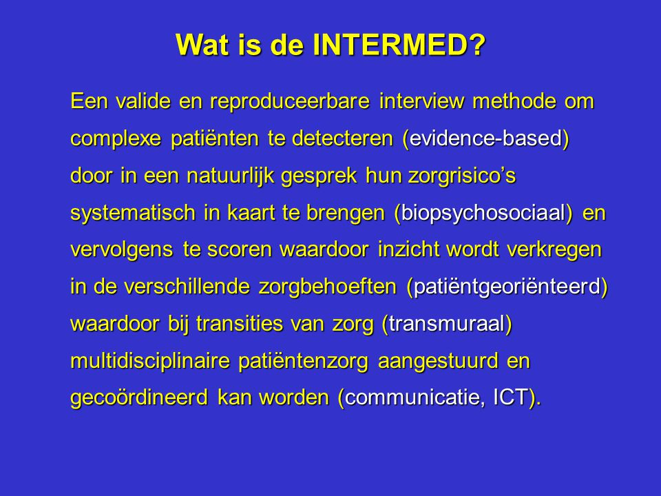 Wat is de INTERMED.