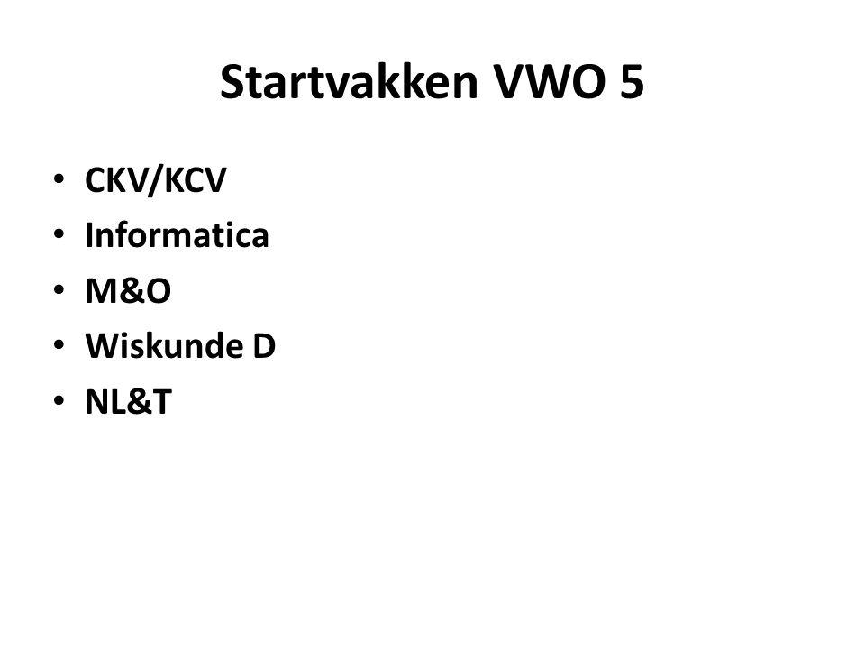 Startvakken VWO 5 CKV/KCV Informatica M&O Wiskunde D NL&T