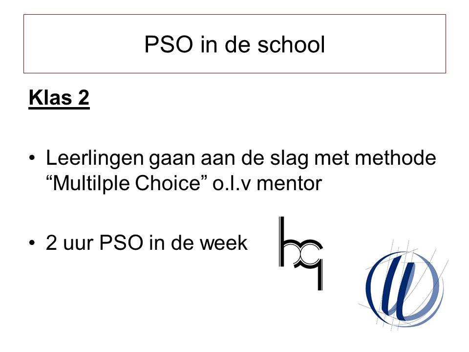 PSO in de school Oktober Klas 1 Oktober: Voorlichting ouders Beroep op de ouders!.