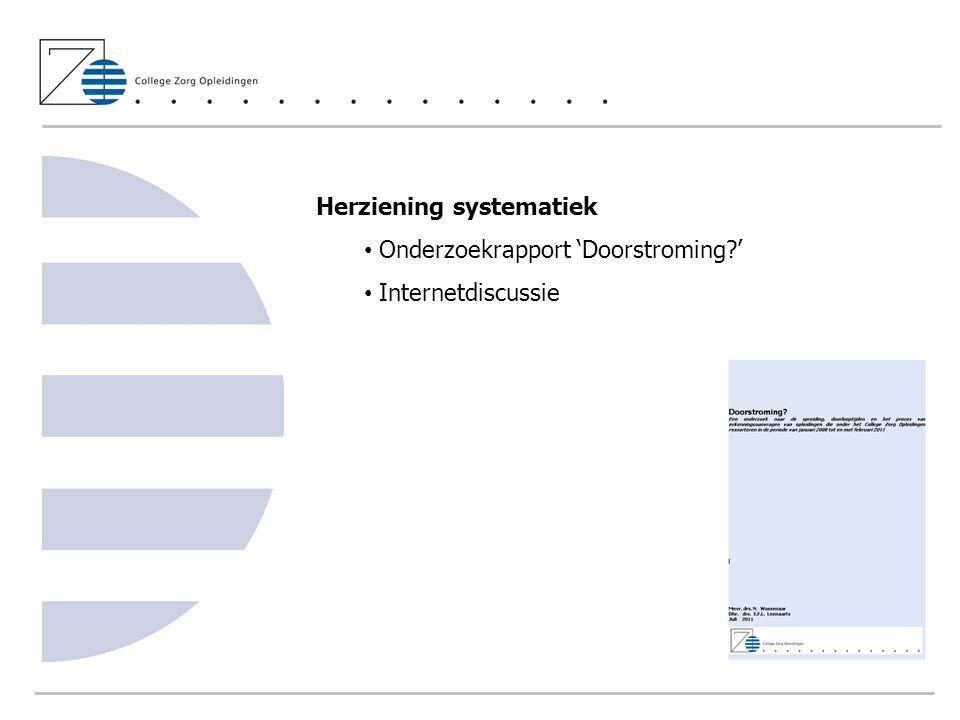 Herziening systematiek Onderzoekrapport 'Doorstroming?' Internetdiscussie