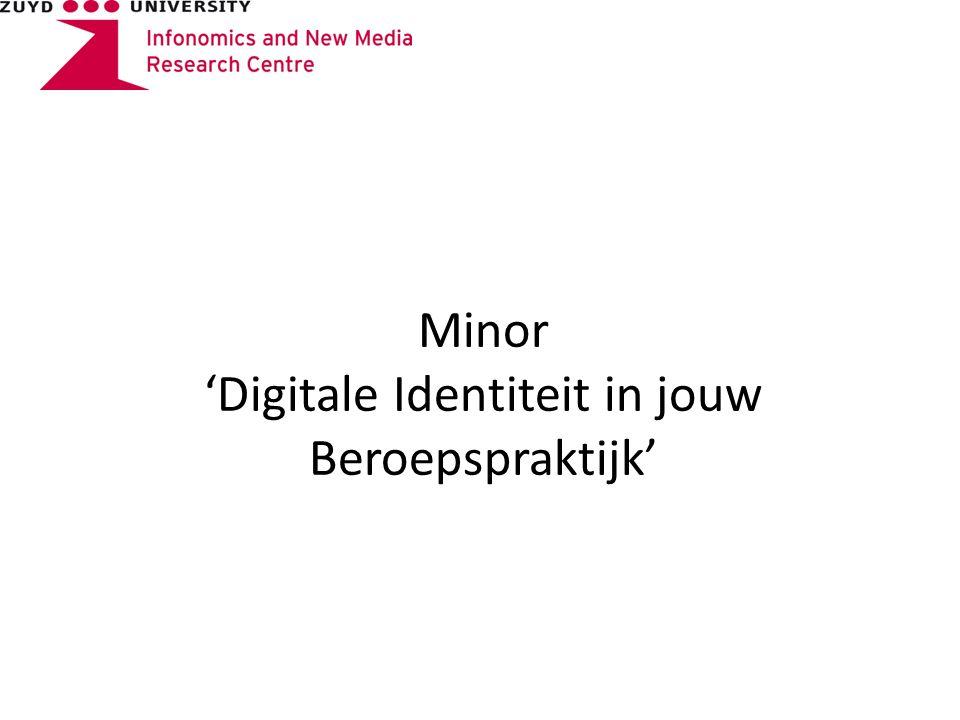 Minor 'Digitale Identiteit in jouw Beroepspraktijk'