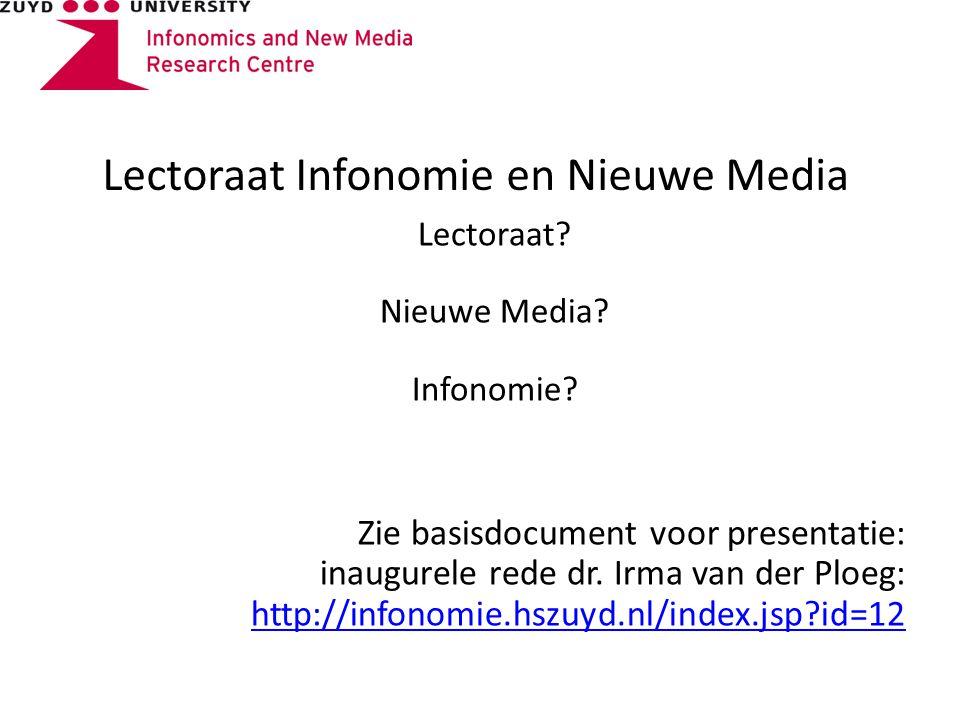 Lectoraat Infonomie en Nieuwe Media Lectoraat. Nieuwe Media.