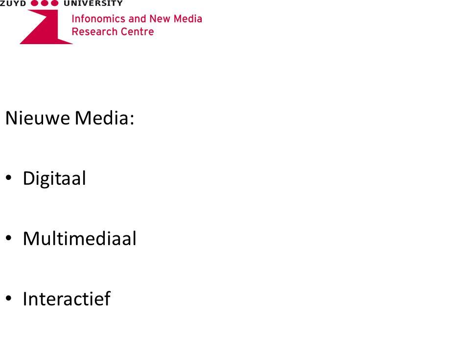 Nieuwe Media: Digitaal Multimediaal Interactief