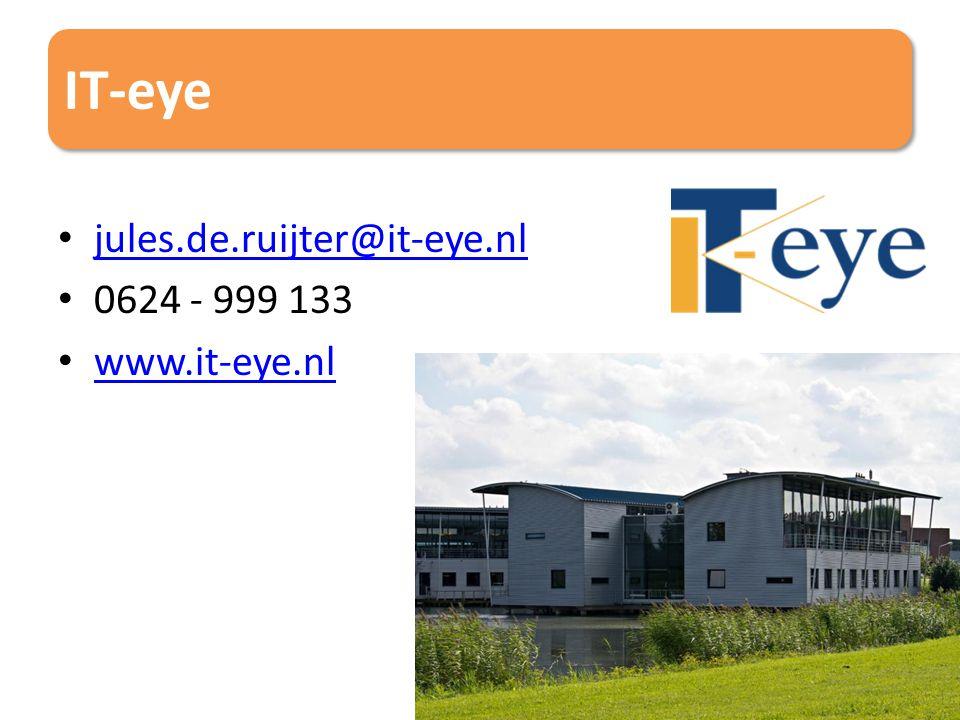 IT-eye jules.de.ruijter@it-eye.nl 0624 - 999 133 www.it-eye.nl 38