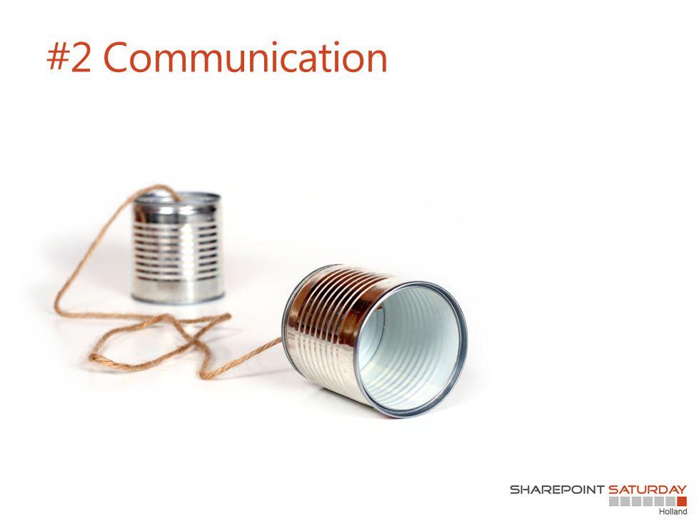 #2 Communication