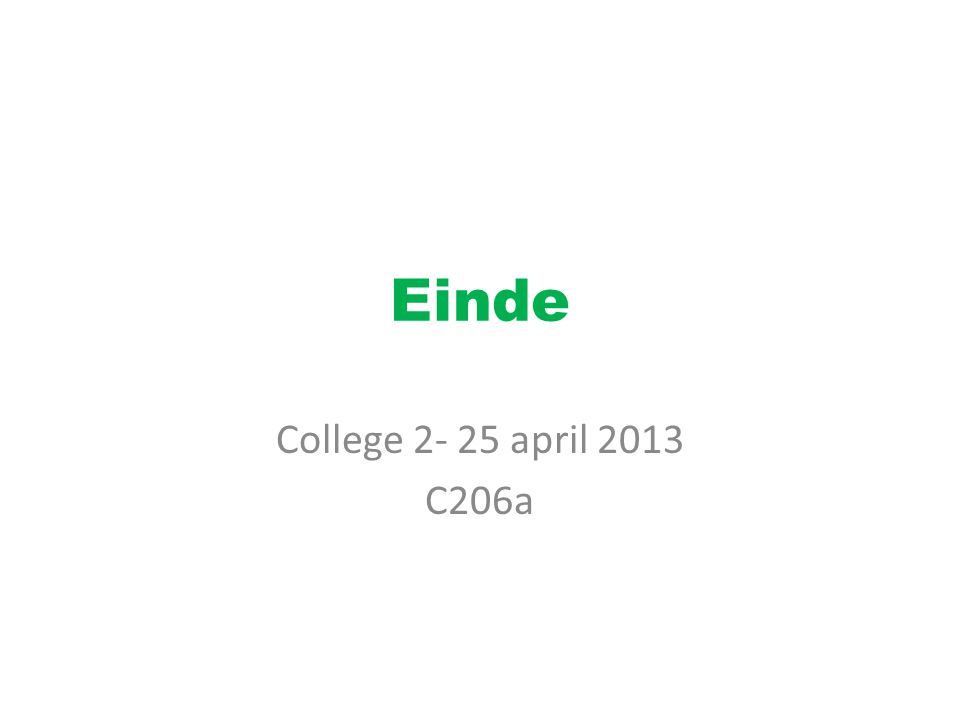 Einde College 2- 25 april 2013 C206a