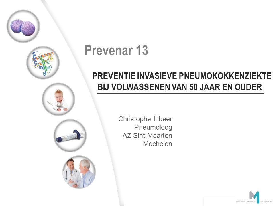 Ervaring met Prevenar Conjugate technology image en attente Conjugaat technologie Overzicht presentatie Pneumokokken- ziekte Pneumokokken- vaccinatie PREV12N0013828 – May 2012