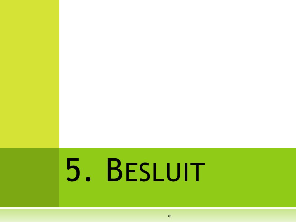 5. B ESLUIT 61