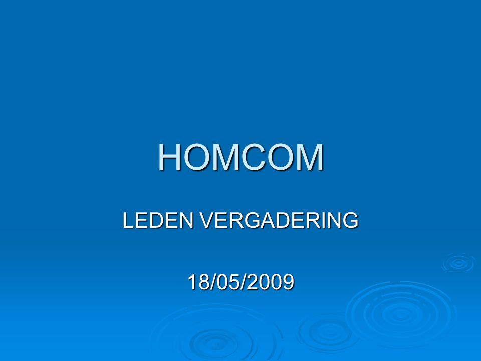 HOMCOM LEDEN VERGADERING 18/05/2009