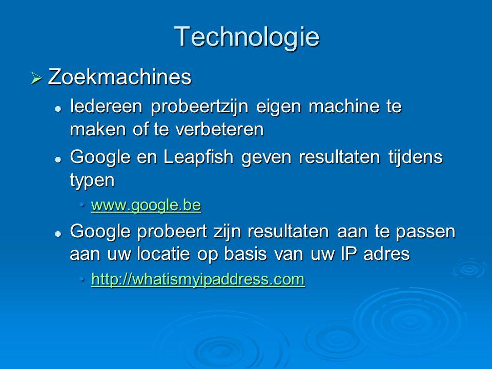 Technologie  Leapfish laat je de keuze uit allerlei zoekmachines Google, yahoo, MSN, ebay, youtube … Google, yahoo, MSN, ebay, youtube … www.leapfish.com www.leapfish.com www.leapfish.com