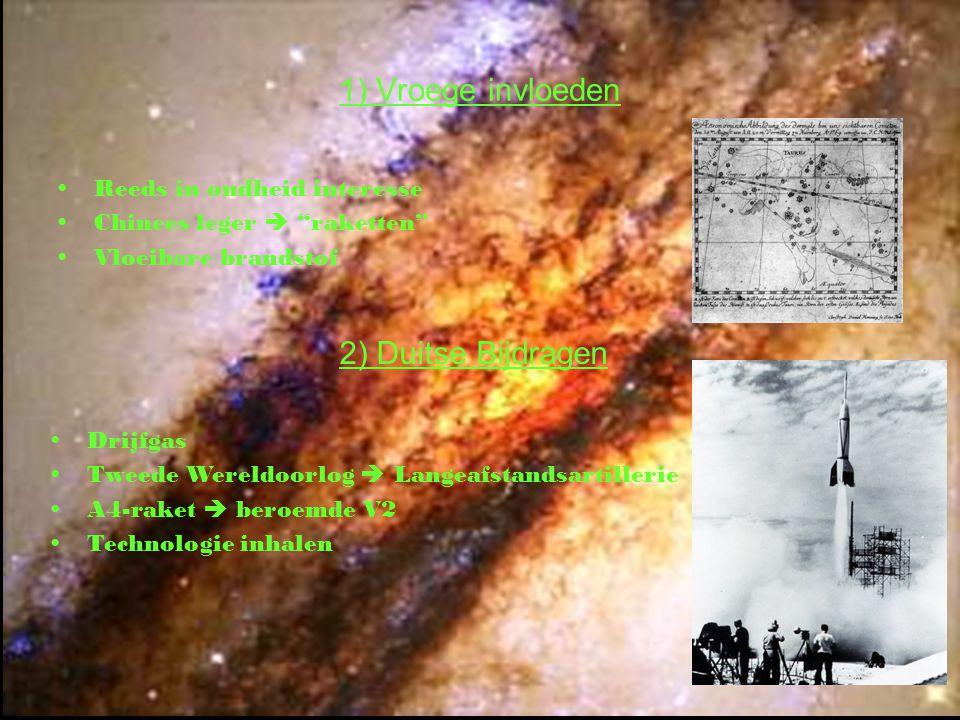"""1) Vroege invloeden Reeds in oudheid interesse Chinees leger  """"raketten"""" Vloeibare brandstof 2) Duitse Bijdragen Drijfgas Tweede Wereldoorlog  Lange"""