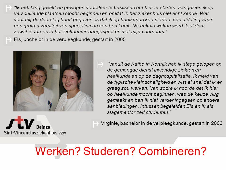 """""""Vanuit de Katho in Kortrijk heb ik stage gelopen op de gemengde dienst inwendige ziekten en heelkunde en op de daghospitalisatie. Ik hield van de typ"""