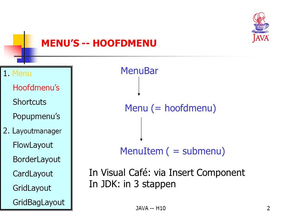 JAVA -- H1043 LAYOUT MANAGERS – GRIDBAGLAYOUT weightx en weighty: als in de container nog plaats over is, wordt de ruimte volgens de gewichten opgedeeld (1.0 betekent : de resterende ruimte mag volledig benut worden) Voorbeeld 1: GridBagConstraints c = new GridBagConstraints(); c.fill = GridBagConstraints.BOTH; c.insets = new Insets(5,5,5,5); c.gridx = 0; c.gridy = 0; c.gridwidth = 4; c.gridheight = 4; c.weightx = c.weighty = 1.0; add(new Button( Button #1 ),c); c.gridx = 4; c.gridy = 0; c.gridwidth = 1; c.gridheight = 1; c.weightx = c.weighty = 0.0; add(new Button( Button #2 ),c); c.gridx = 4; c.gridy = 1; c.gridwidth = 1; c.gridheight = 1; add(new Button( Button #3 ),c); c.gridx = 4; c.gridy = 2; c.gridwidth = 1; c.gridheight = 2; add(new Button( Button #4 ),c);