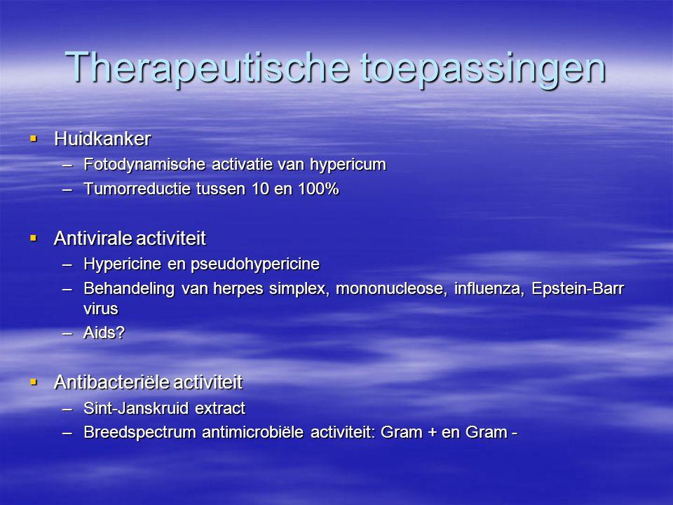 Therapeutische toepassingen  Huidkanker –Fotodynamische activatie van hypericum –Tumorreductie tussen 10 en 100%  Antivirale activiteit –Hypericine