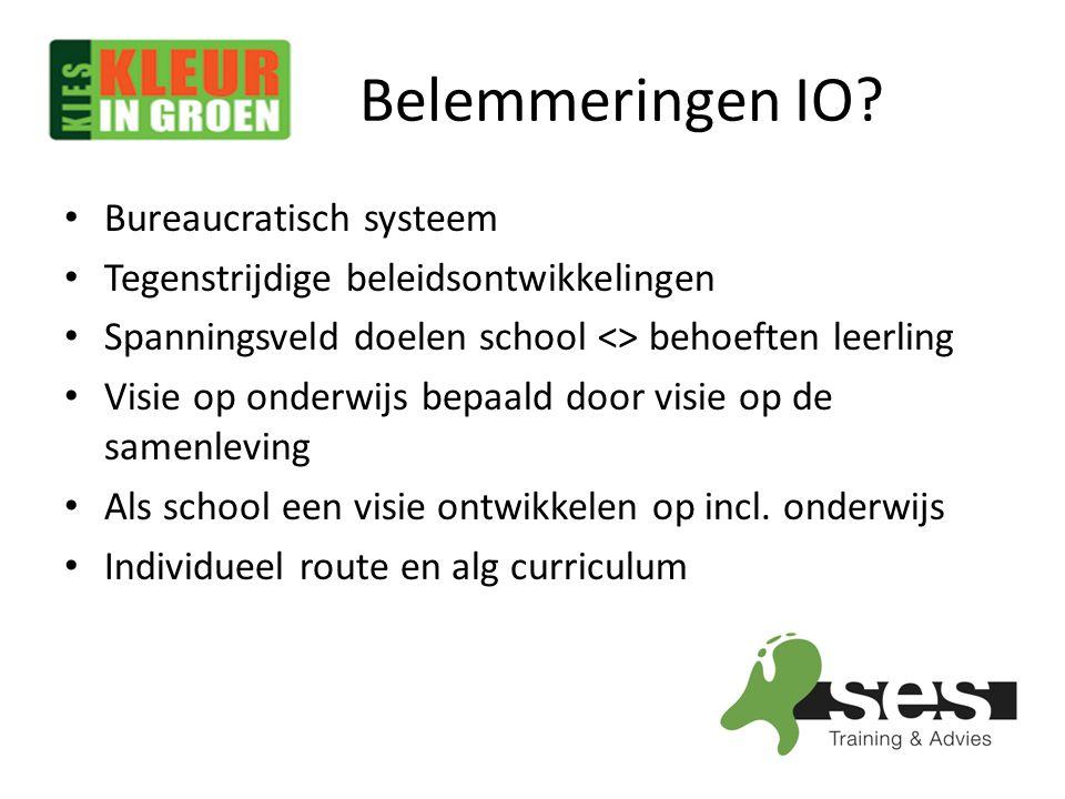 Belemmeringen IO? Bureaucratisch systeem Tegenstrijdige beleidsontwikkelingen Spanningsveld doelen school <> behoeften leerling Visie op onderwijs bep