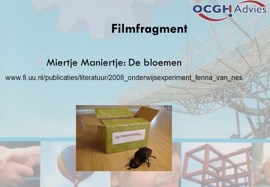 Filmfragment Miertje Maniertje: De bloemen www.fi.uu.nl/publicaties/literatuur/2008_onderwijsexperiment_fenna_van_nes