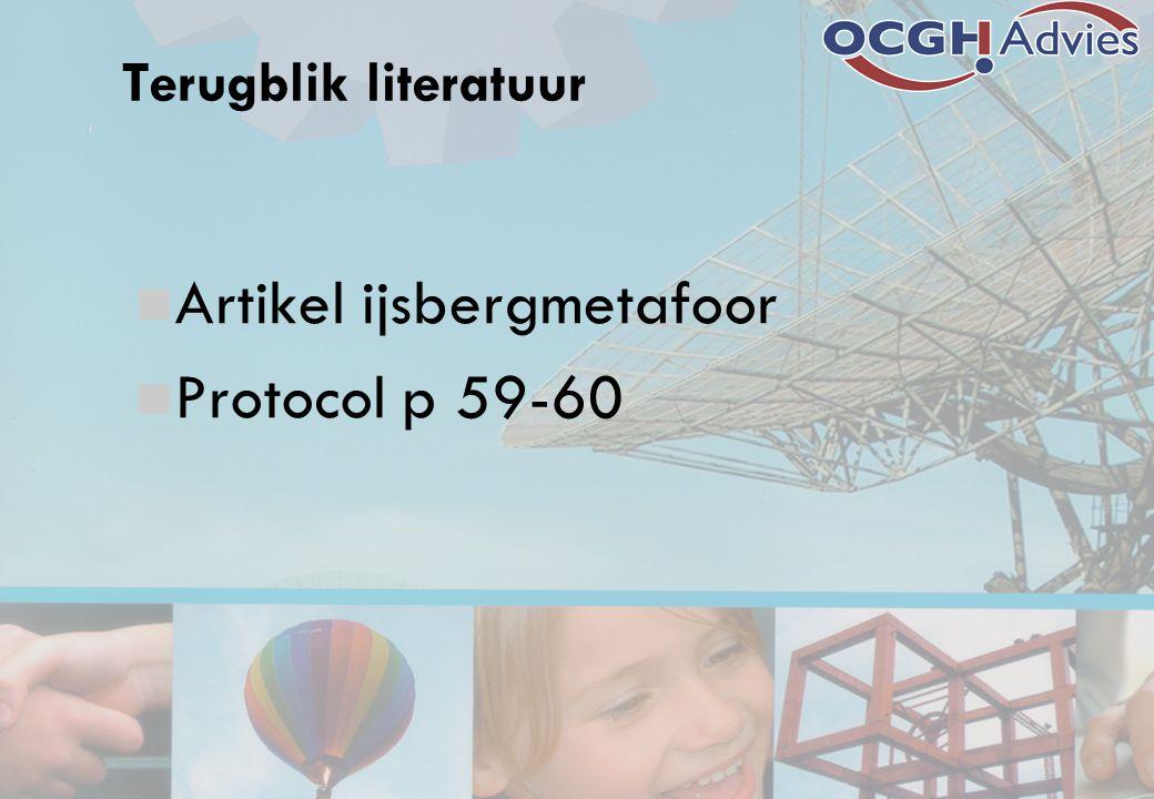 Terugblik literatuur Artikel ijsbergmetafoor Protocol p 59-60
