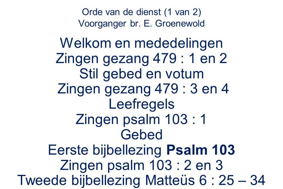 Matteüs 6 30 Als God het groen dat vandaag nog op het veld staat en morgen in de oven gegooid wordt al met zo veel zorg kleedt, met hoeveel meer zorg zal hij jullie dan niet kleden, kleingelovigen.