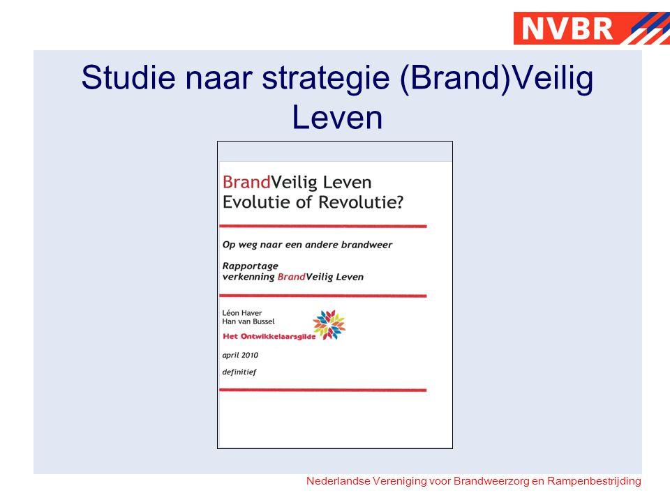 Nederlandse Vereniging voor Brandweerzorg en Rampenbestrijding De beweging is van start gegaan!