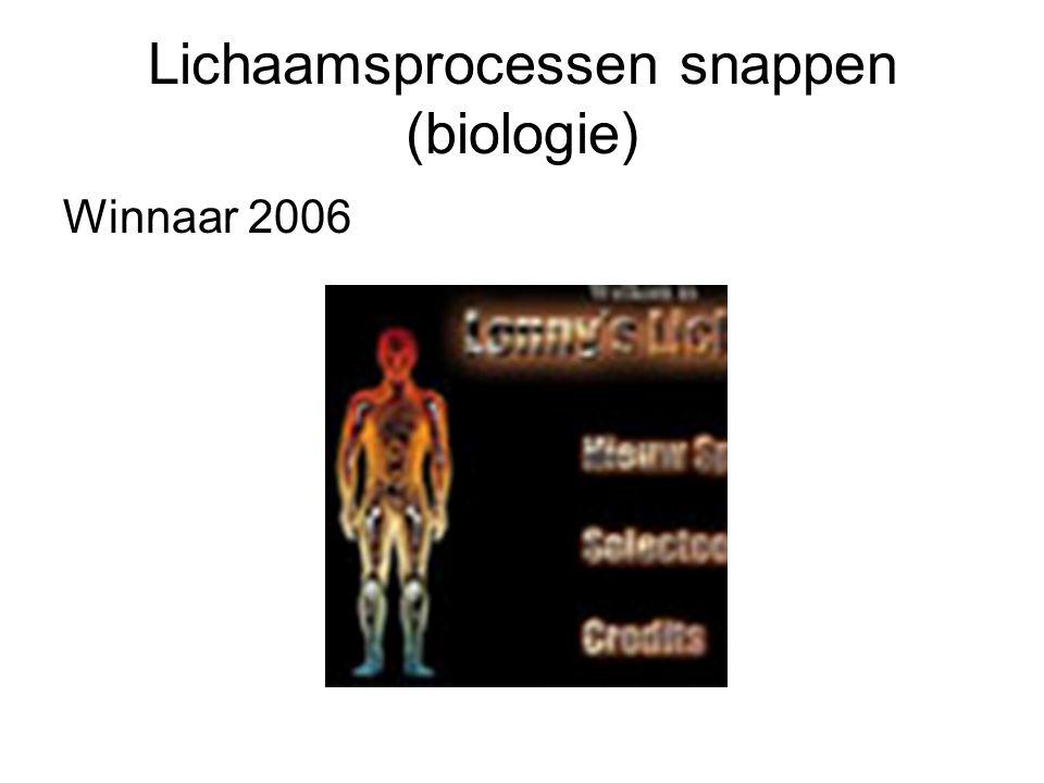 Lichaamsprocessen snappen (biologie) Winnaar 2006