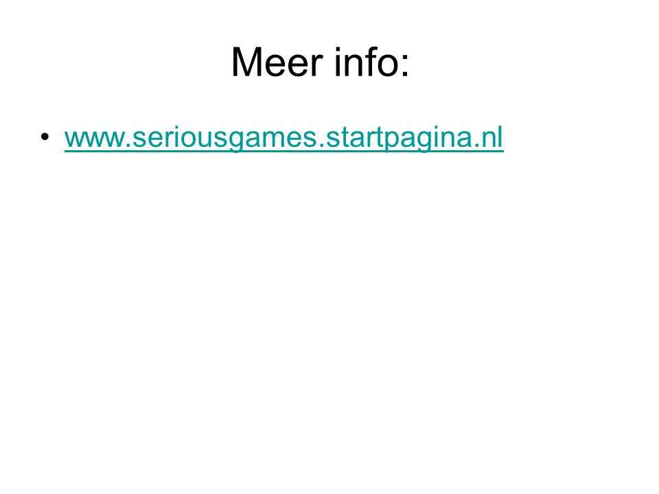 Meer info: www.seriousgames.startpagina.nl