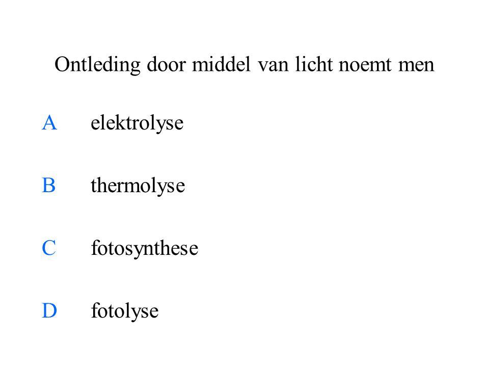 Ontleding door middel van licht noemt men Aelektrolyse Bthermolyse Cfotosynthese Dfotolyse