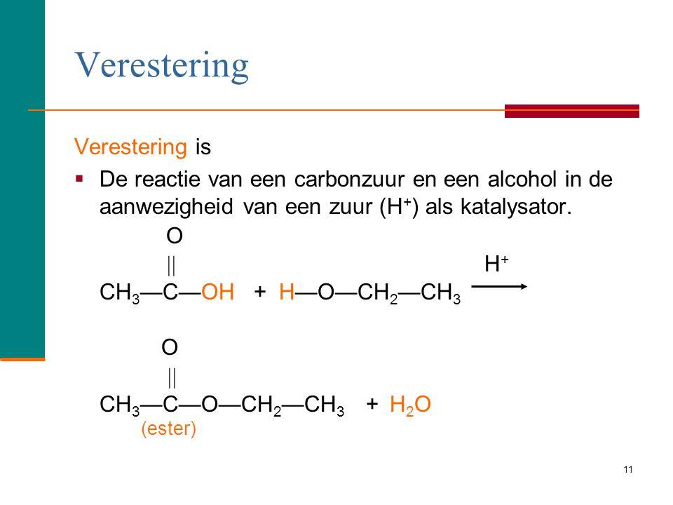 10 Esters In een ester,  Is de H in de zuurgroep vervangen door een alkyl- groep (C-). O  CH 3 — C—O—CH 3 ester group Copyright © 2007 by Pearson E