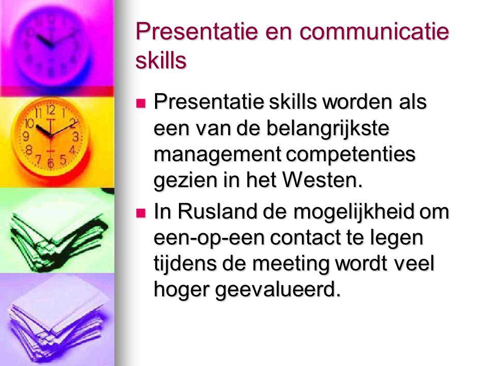Presentatie en communicatie skills Presentatie skills worden als een van de belangrijkste management competenties gezien in het Westen. Presentatie sk