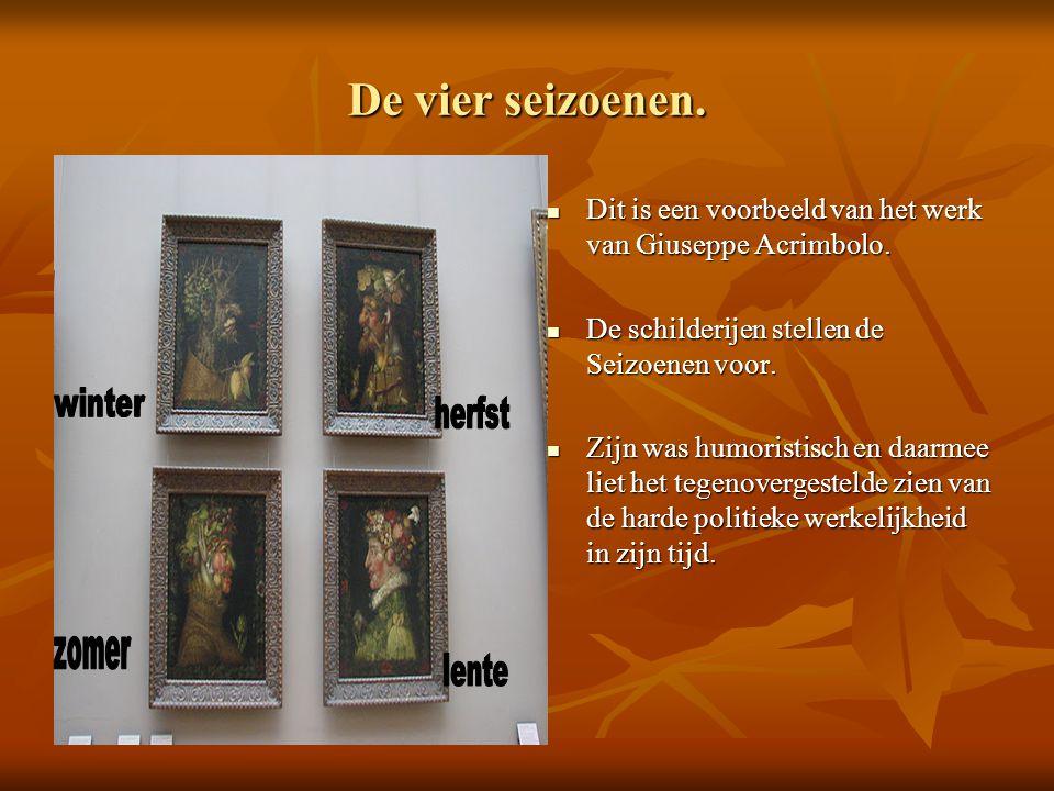 De vier seizoenen. Dit is een voorbeeld van het werk van Giuseppe Acrimbolo. Dit is een voorbeeld van het werk van Giuseppe Acrimbolo. De schilderijen