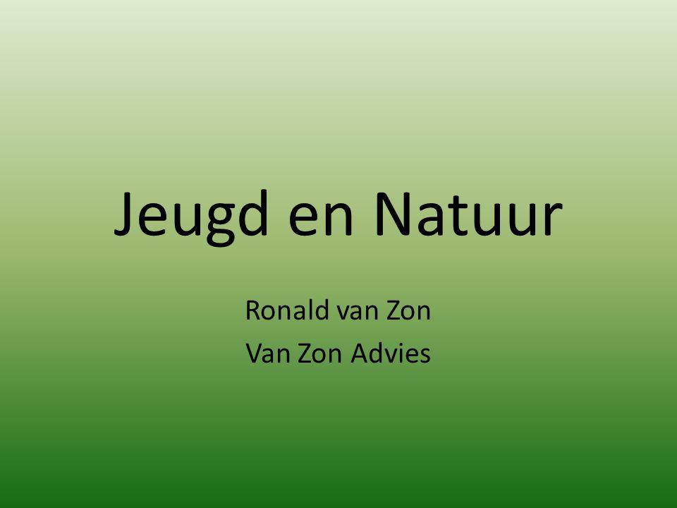 Jeugd en Natuur Ronald van Zon Van Zon Advies