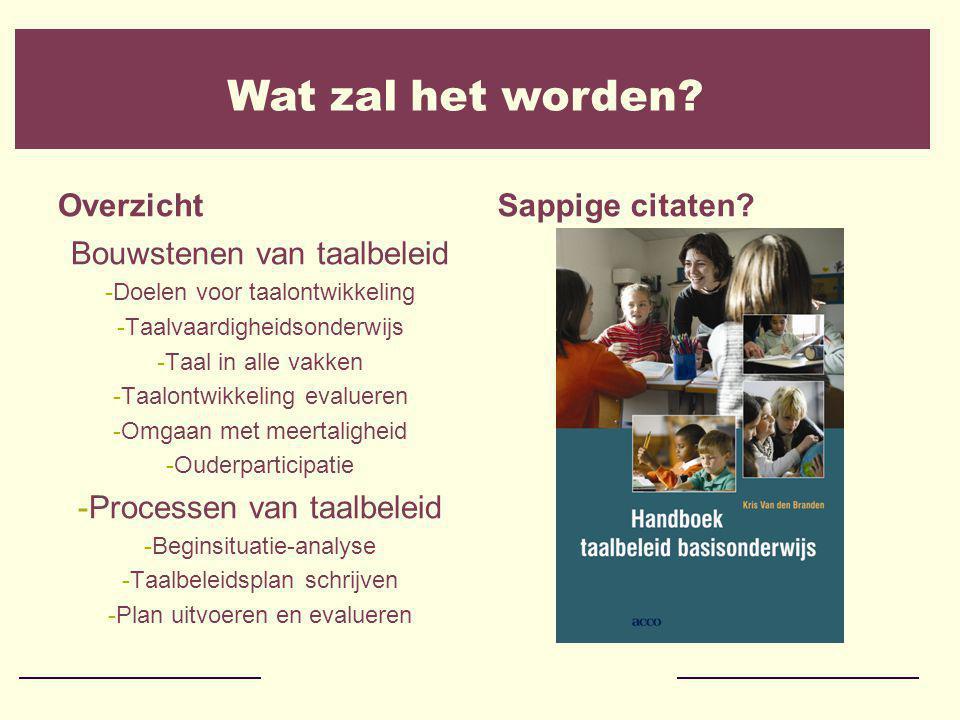 Handboek taalbeleid basisonderwijs Meer info en bestellen bij www.uitgeverijacco.be Bedankt voor uw aandacht!