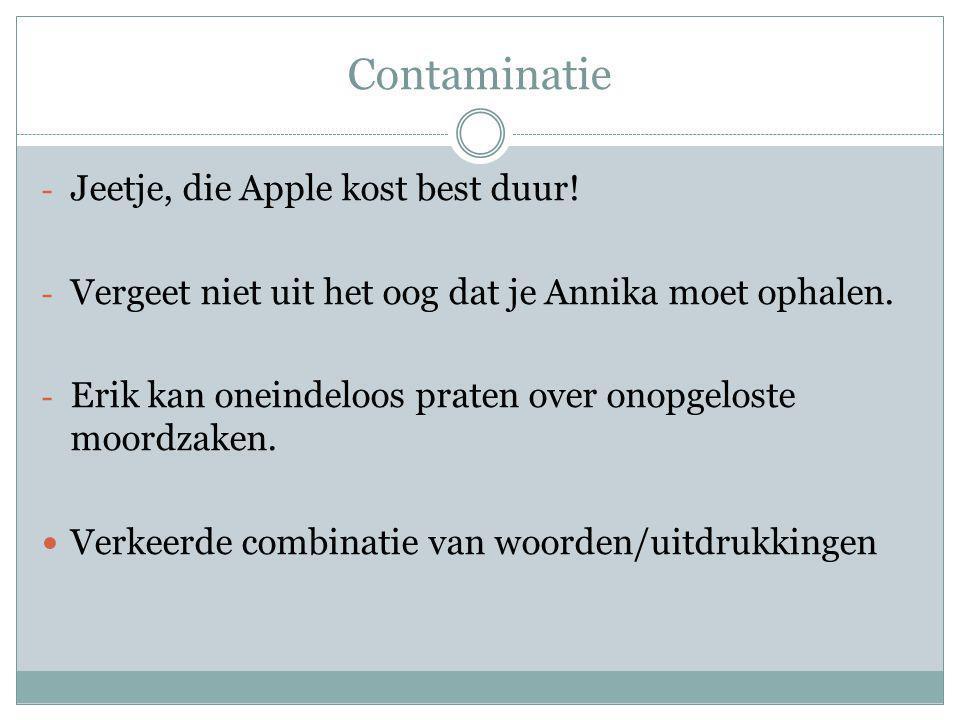 Contaminatie - Jeetje, die Apple kost best duur.