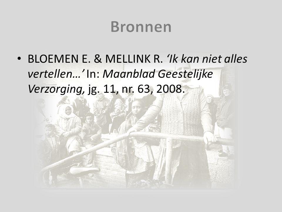 BLOEMEN E. & MELLINK R. 'Ik kan niet alles vertellen…' In: Maanblad Geestelijke Verzorging, jg. 11, nr. 63, 2008.